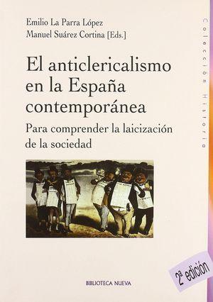 EL ANTICLERICALISMO DE LA ESPAÑA CONTEMPORÁNEA