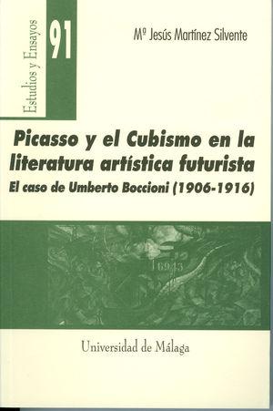 PICASSO Y EL CUBISMO EN LA LITERATURA ARTÍSTICA FUTURISTA