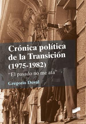 CRÓNICA POLÍTICA DE LA TRANSICIÓN