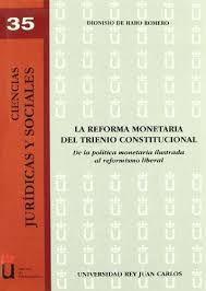 LA REFORMA MONETARIA DEL TRIENIO CONSTITUCIONAL