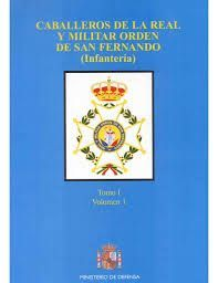 CABALLEROS DE LA REAL Y MILITAR ORDEN DE SAN FERNANDO (CABALLERÍA)