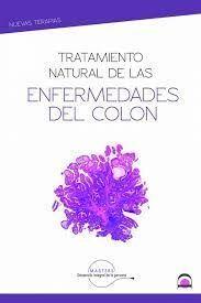 TRATAMIENTO NATURAL DE ENFERMEDADES DEL COLON E INTESTINOS
