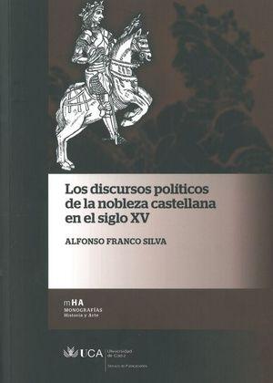 DISCURSOS POLÍTICOS DE LA NOBLEZA CASTELLANA EN EL SIGLO XV, LOS