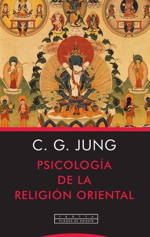 PSICOLOGÍA DE LA RELIGIÓN ORIENTAL