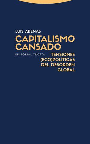 CAPITALISMO CANSADO