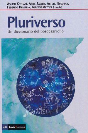 PLURIVERSO.UN DICCIONARIO DEL POSDESARROLLO