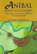 ANIBAL, GENIO DE LA GUERRA.
