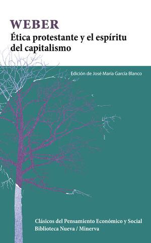 ÉTICA PROTESTANTE Y EL ESPÍRITU DEL CAPITALISMO