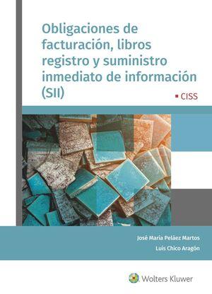 OBLIGACIONES DE FACTURACIÓN, LIBROS DE REGISTRO Y SUMINISTRO INMEDIATO DE INFORM