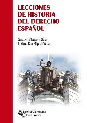 LECCIONES DE HISTORIA DEL DERECHO ESPAÑOL