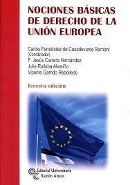 NOCIONES BÁSICAS DE DERECHO(2017) DE LA UNIÓN EUROPEA. 3ª ED.