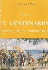 1492-1992. V CENTENARIO. FIESTA DE LA HISPANIDAD