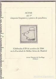 ACTAS DEL 1º SIMPOSIO HISPÁNICO Y PÁNICO DE PATAFÍSICA