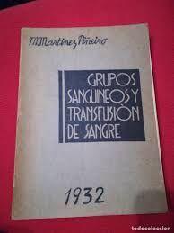 GRUPOS SANGUINEOS Y TRANSFUSIÓN DE SANGRE. 1932