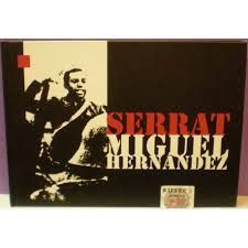 MIGUEL HERNANDEZ.  SERRAT, JOAN MANUEL