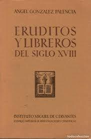 ERUDITOS Y LIBREROS DEL SIGLO XVIII