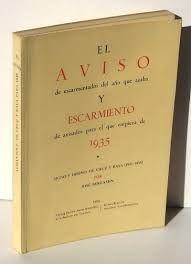 EL AVISO DE ESCARMENTADOS DEL AÑO QUE ACABA Y ESCARMIENTO DE AVISADOS PARA EL QUE COMIENZA DE 1935.