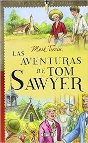 LAS AVENTURAS DE TOM SAWYER (CLÁSICOS JUVENILES)