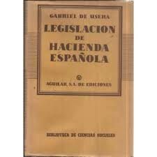 LEGISLACION DE HACIENDA ESPAÑOLA.