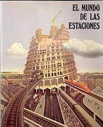 EL MUNDO DE LAS ESTACIONES. LA ARQUITECTURA DE LAS ESTACIONES EN ESPAÑA. CATÁLOGO EXPOSICIÓN,
