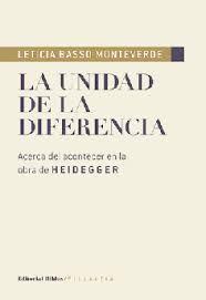 LA UNIDAD DE LA DIFERENCIA. ACERCA DEL ACONTECEREN LA OBRA DE HEIDEGGER
